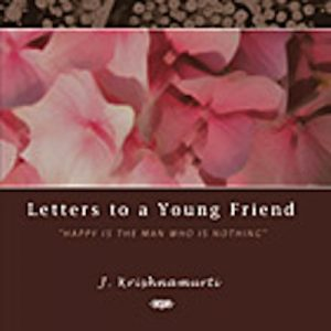 Book Cover: Letters To A Young Friend