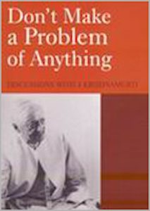 Book Cover: Don't Make a Problem of Anything