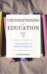 Book Cover: Unconditioning and Education Vol.1