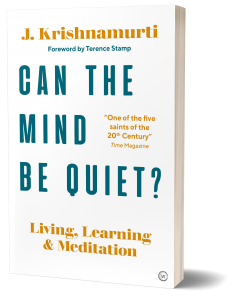 Book Cover: Can the Mind be Quiet?: Living, Learning, and Meditation