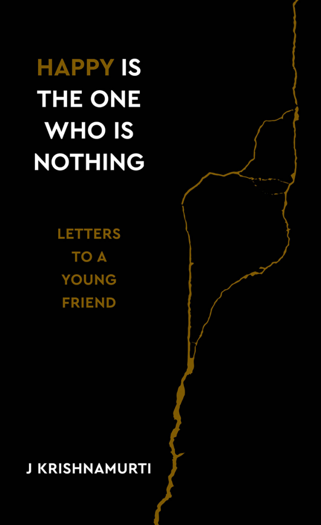 Book Cover: Happy is the One Who is Nothing: Letters to a Young Friend